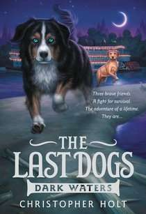 The Last Dogs: Dark Waters cover